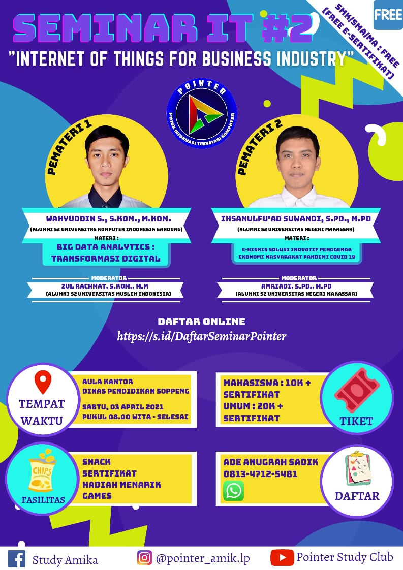 """Seminar IT #2 Pointer Study Club """"Internet of Things for Bussiness Industry"""""""
